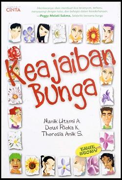 Keajaiban Bunga (Penerbit Cinta, Mizan, 2006)