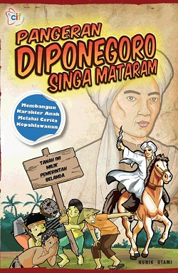 """Buku anak """"Pangeran Diponegoro"""" (CIF, 2012)"""