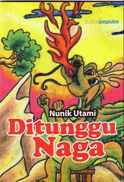 Ditunggu Naga (Puspa Swara, 2008)