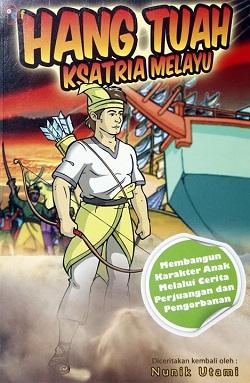 "Buku Anak ""Hang Tuah, Ksatria Melayu"" (CIF, 2011)"