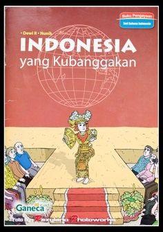 Indonesia yang Kubanggakan (Ganeca, 2007)