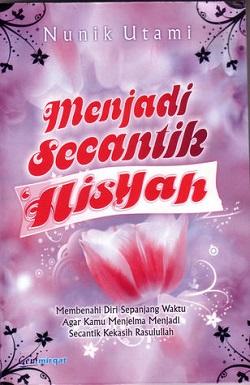 Menjadi Secantik Aisyah (Gen! Mirqat, 2008)
