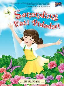 """Novel Anak """"Senandung Hati Bidadari"""" (Dar! Mizan, 2009)"""