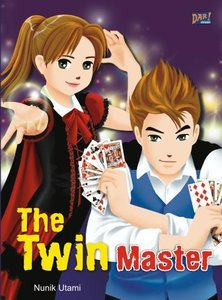 "Novel Anak ""The Twin Master"" (Dar! Mizan, 2010)"