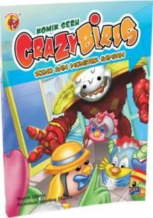"""Komik """"Petualangan Seru Crazy Birds: Zino dan Monster Sampah"""" (DAR! Mizan, 2013)"""